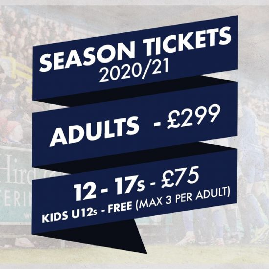 SEASON TICKET 20/21  - ALL AGE GROUPS